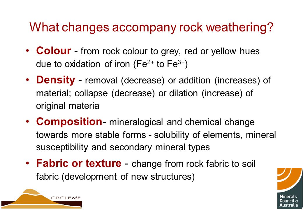 What changes accompany rock weathering