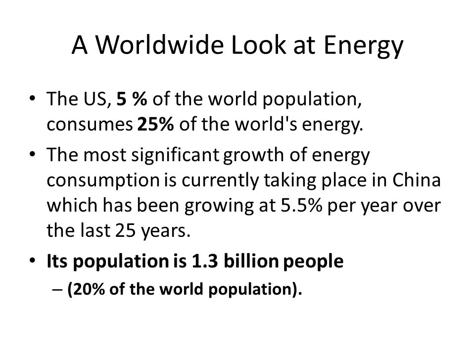 A Worldwide Look at Energy
