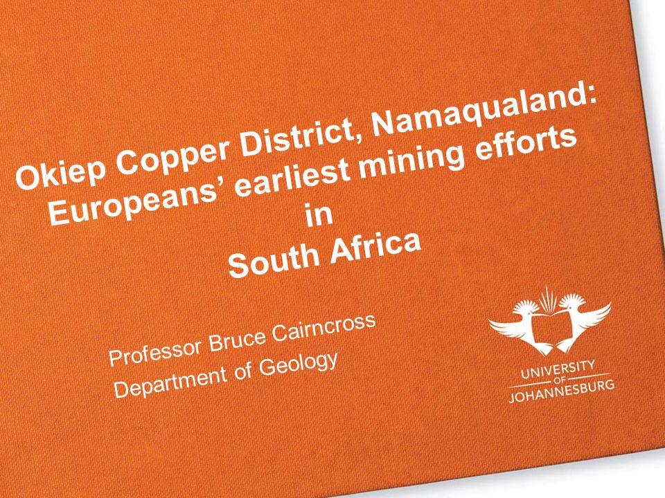 Professor Bruce Cairncross Department of Geology