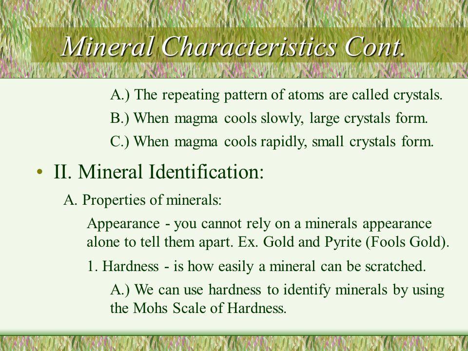 Mineral Characteristics Cont.