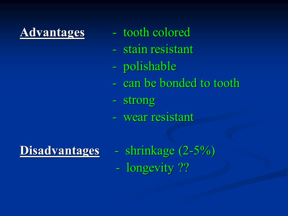 Advantages - tooth colored