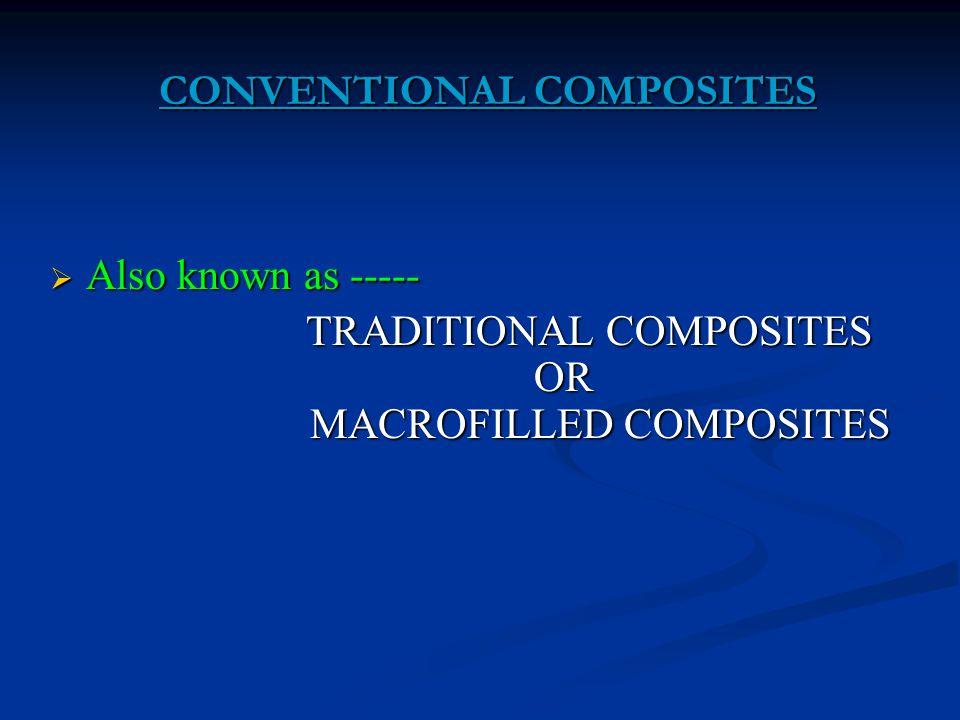 CONVENTIONAL COMPOSITES