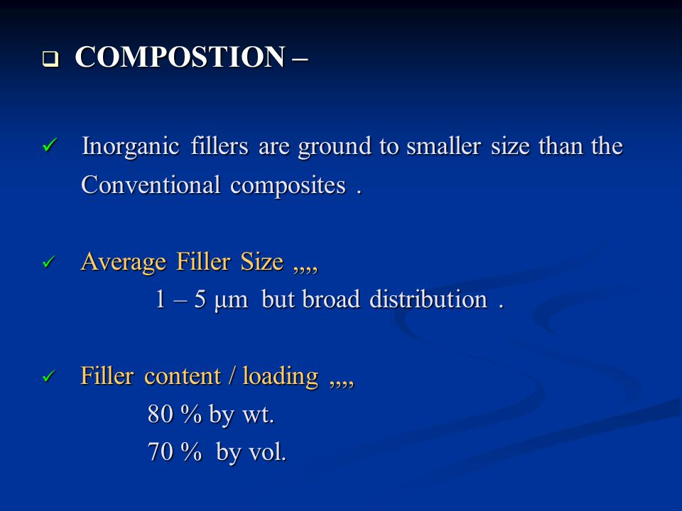Inorganic fillers are ground to smaller size than the