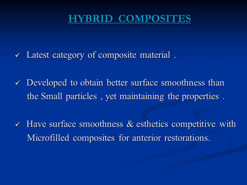 HYBRID COMPOSITES Latest category of composite material .