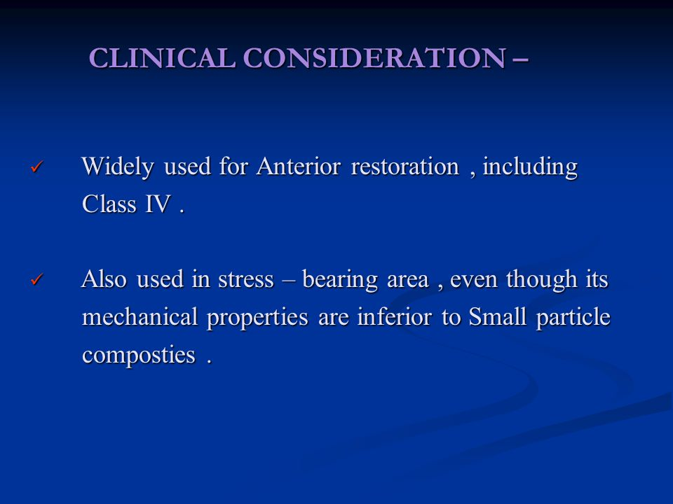 CLINICAL CONSIDERATION –
