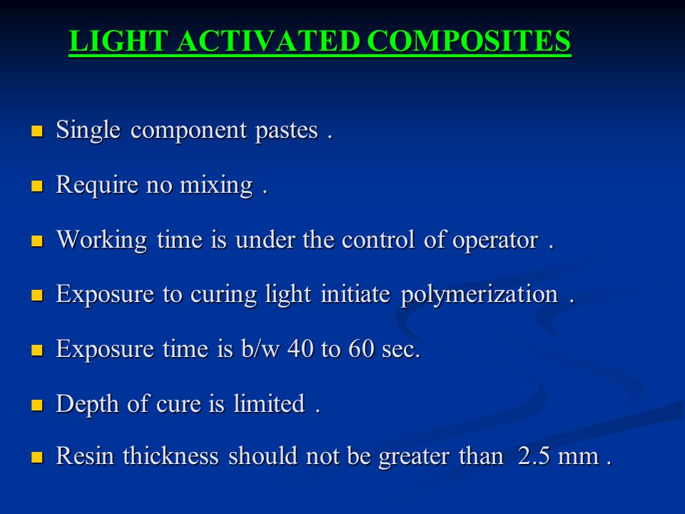 LIGHT ACTIVATED COMPOSITES