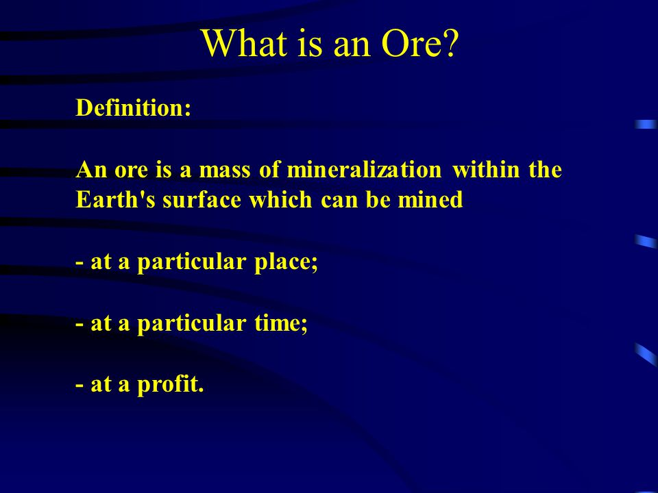 What is an Ore Definition:
