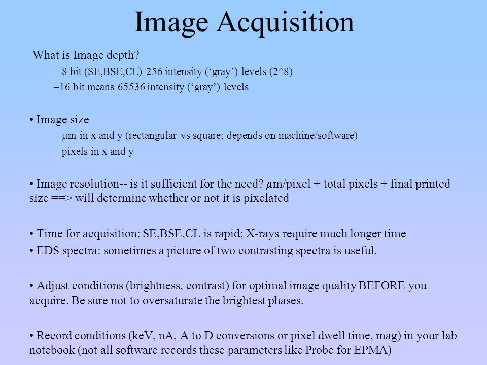 Image Acquisition What is Image depth Image size