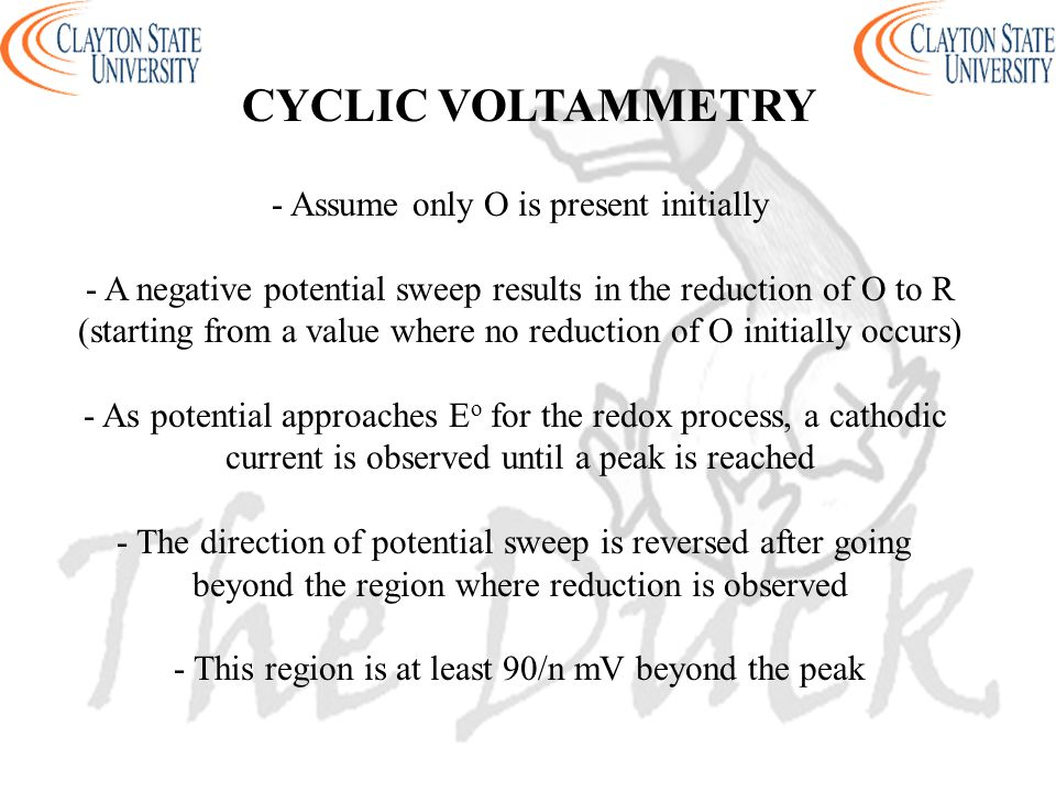 CYCLIC VOLTAMMETRY - Assume only O is present initially