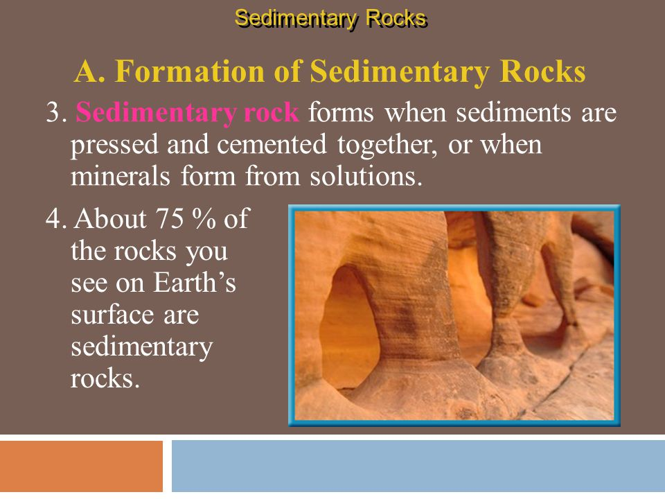 A. Formation of Sedimentary Rocks