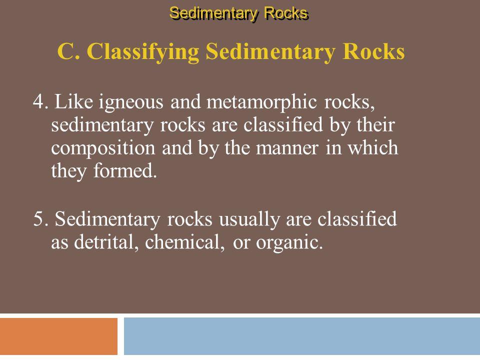 C. Classifying Sedimentary Rocks