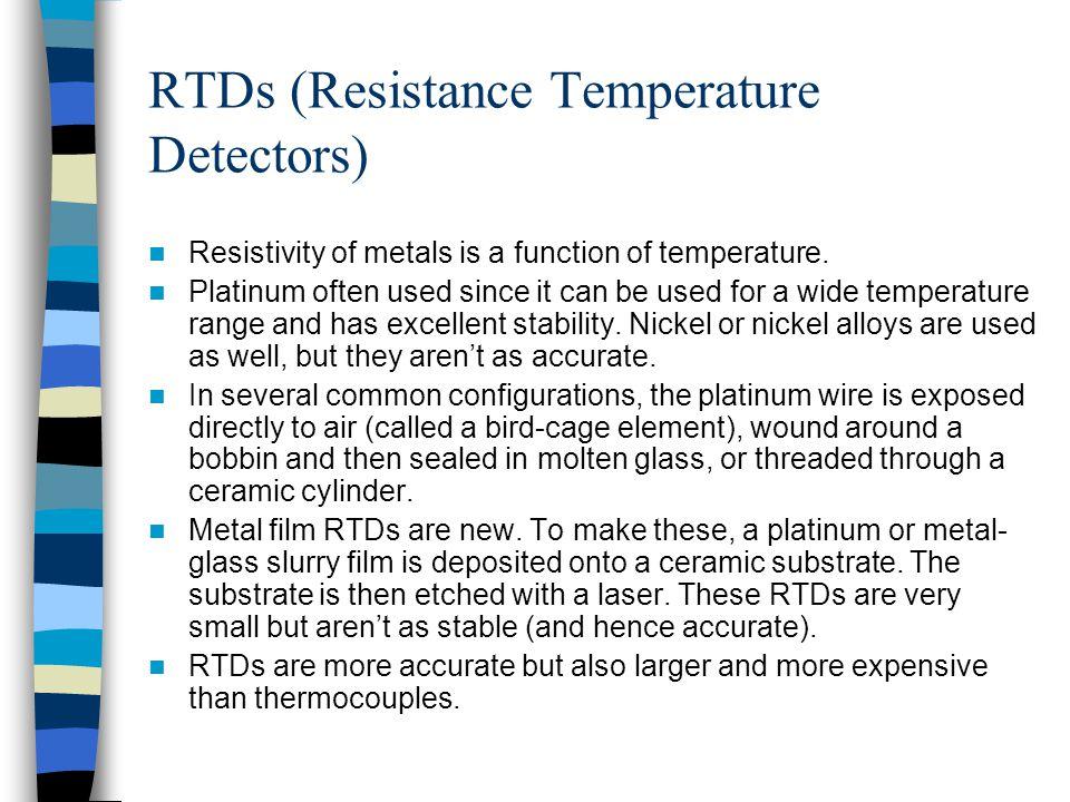 RTDs (Resistance Temperature Detectors)