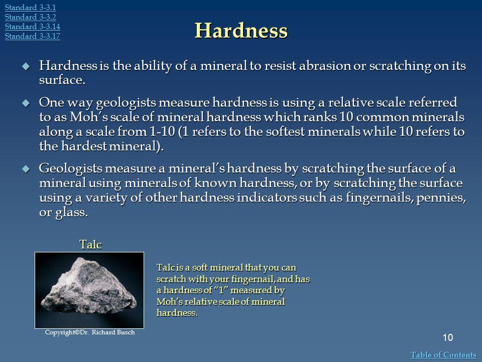 Standard 3-3.1 Standard 3-3.2. Standard 3-3.14. Standard 3-3.17. Hardness.