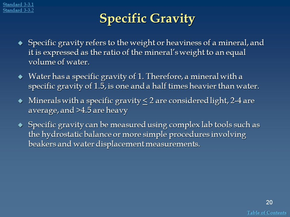 Standard 3-3.1 Standard 3-3.2. Specific Gravity.