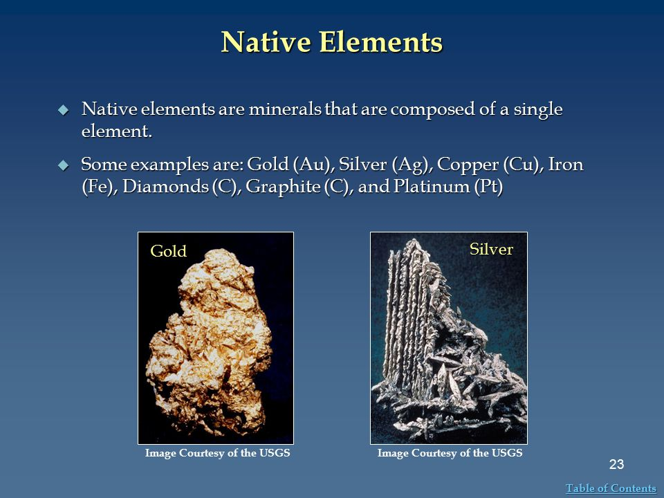 Native Elements Native elements are minerals that are composed of a single element.