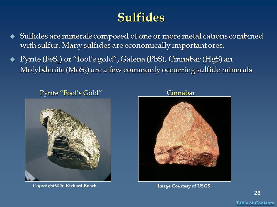 Sulfides Sulfides are minerals composed of one or more metal cations combined with sulfur. Many sulfides are economically important ores.
