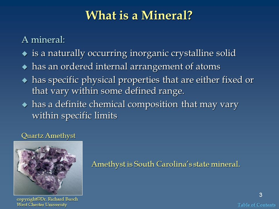 What is a Mineral A mineral: