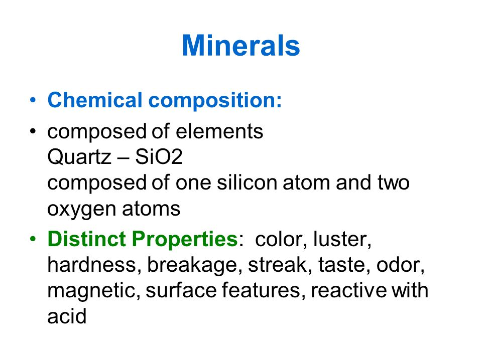Minerals Chemical composition: