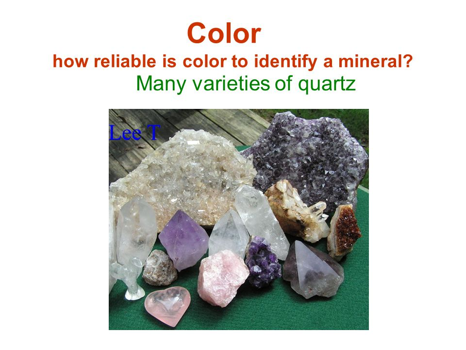 Color how reliable is color to identify a mineral