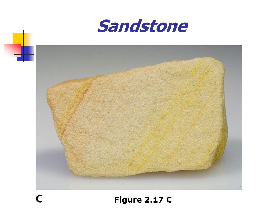 Sandstone Figure 2.17 C