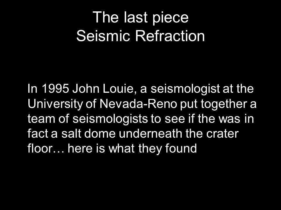 The last piece Seismic Refraction