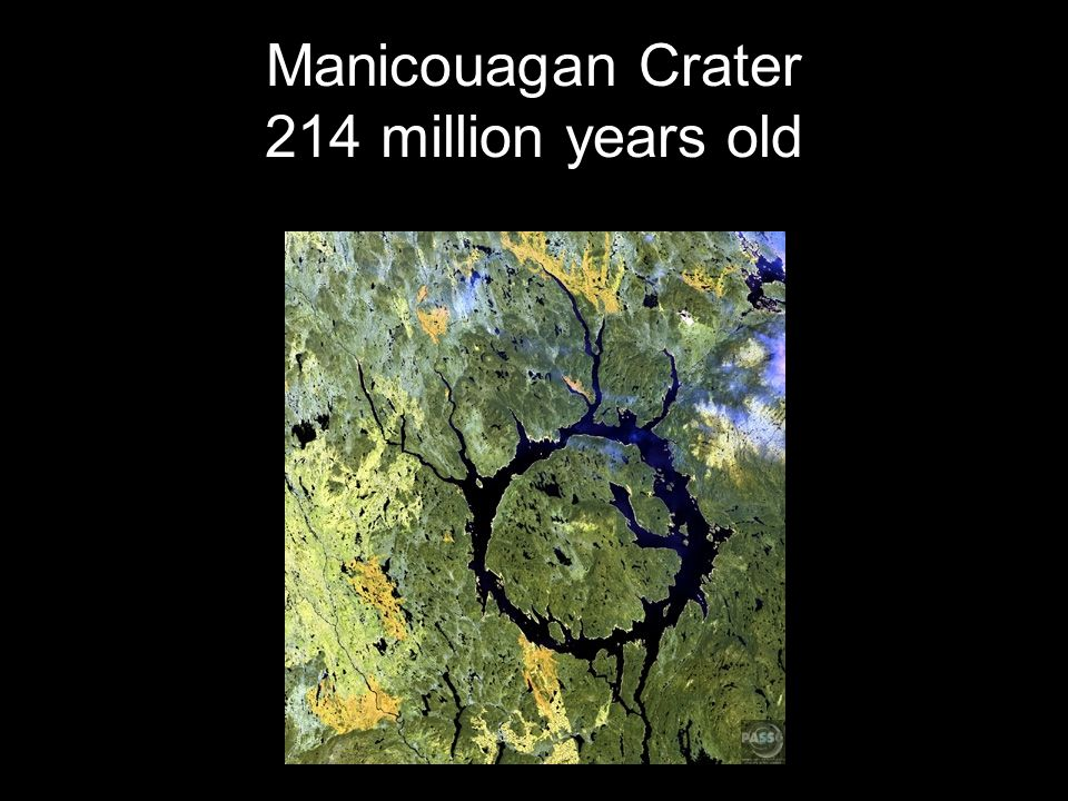 Manicouagan Crater 214 million years old
