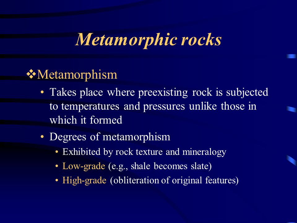 Metamorphic rocks Metamorphism