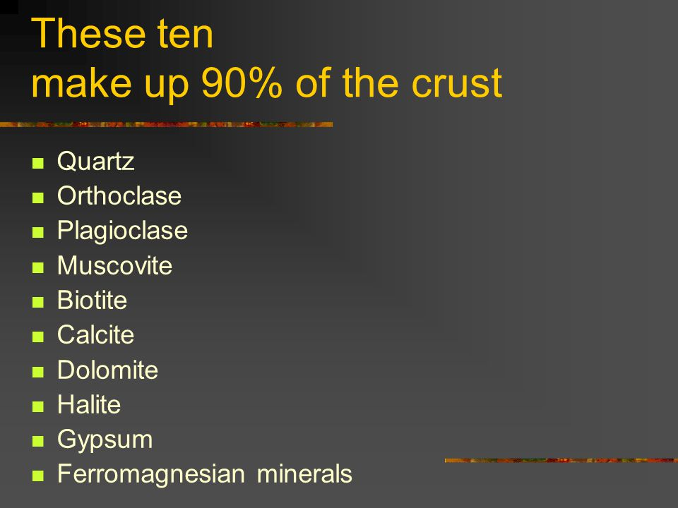 These ten make up 90% of the crust