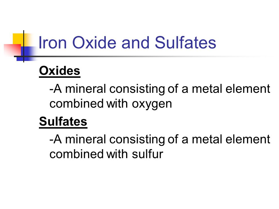Iron Oxide and Sulfates