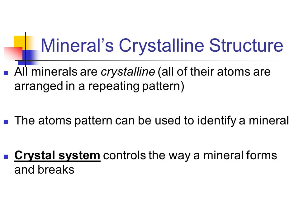 Mineral's Crystalline Structure