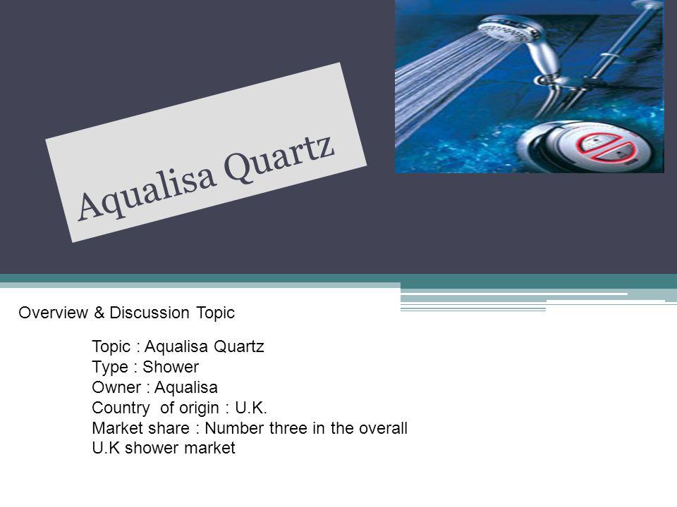 Aqualisa Quartz Overview & Discussion Topic Topic : Aqualisa Quartz