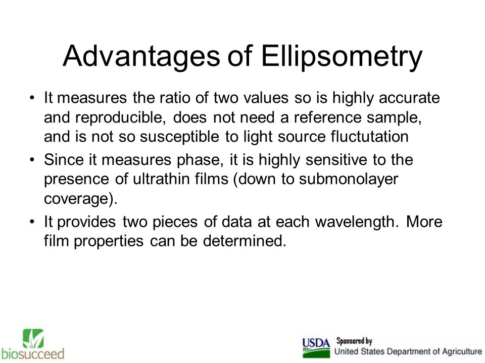 Advantages of Ellipsometry