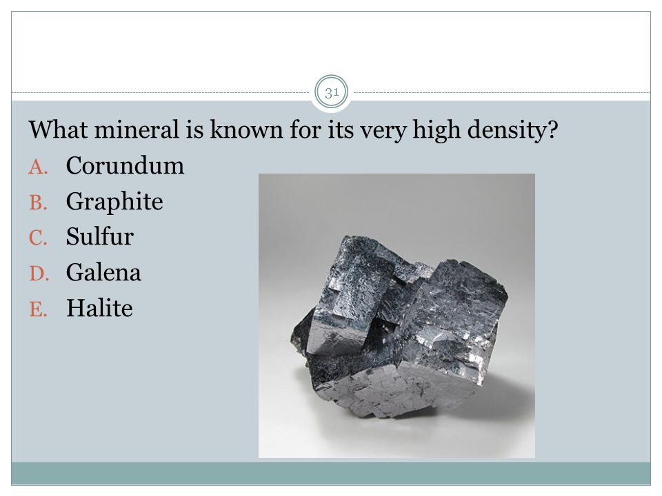 What mineral is known for its very high density