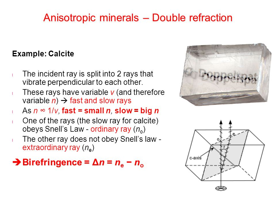 Anisotropic minerals – Double refraction