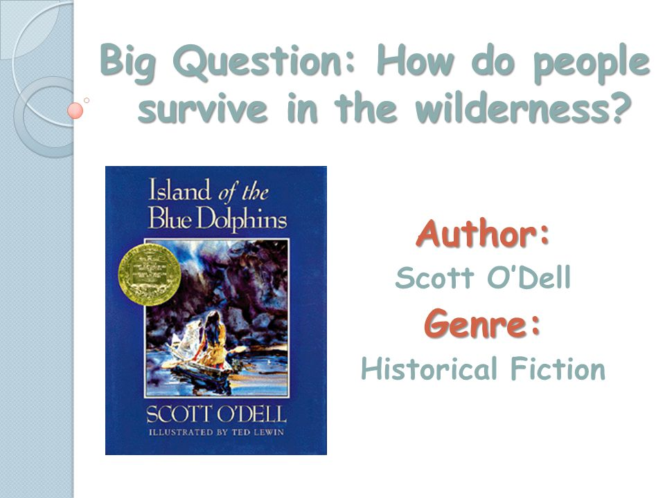 Author: Scott O'Dell Genre: Historical Fiction