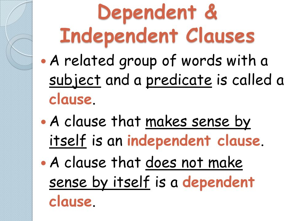 Dependent & Independent Clauses