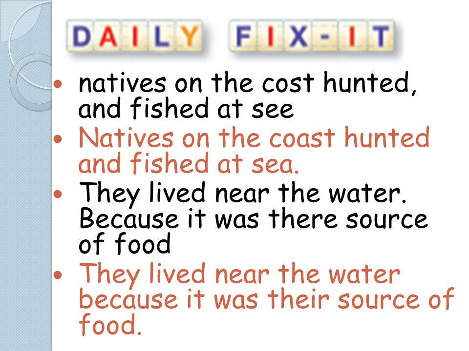 natives on the cost hunted, and fished at see