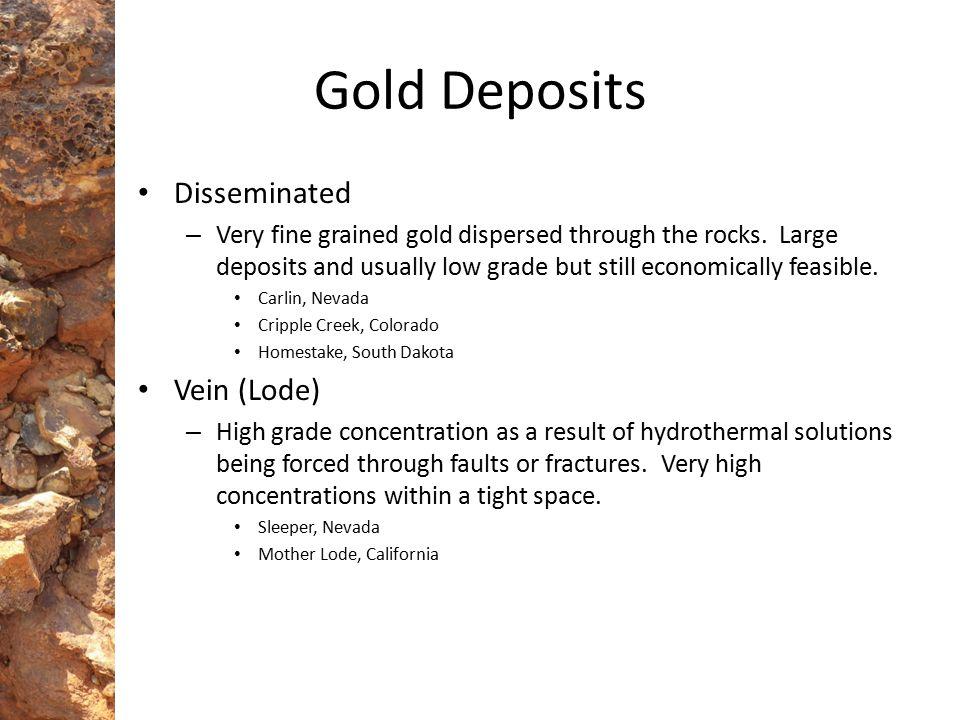 Gold Deposits Disseminated Vein (Lode)