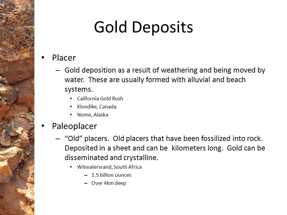 Gold Deposits Placer Paleoplacer