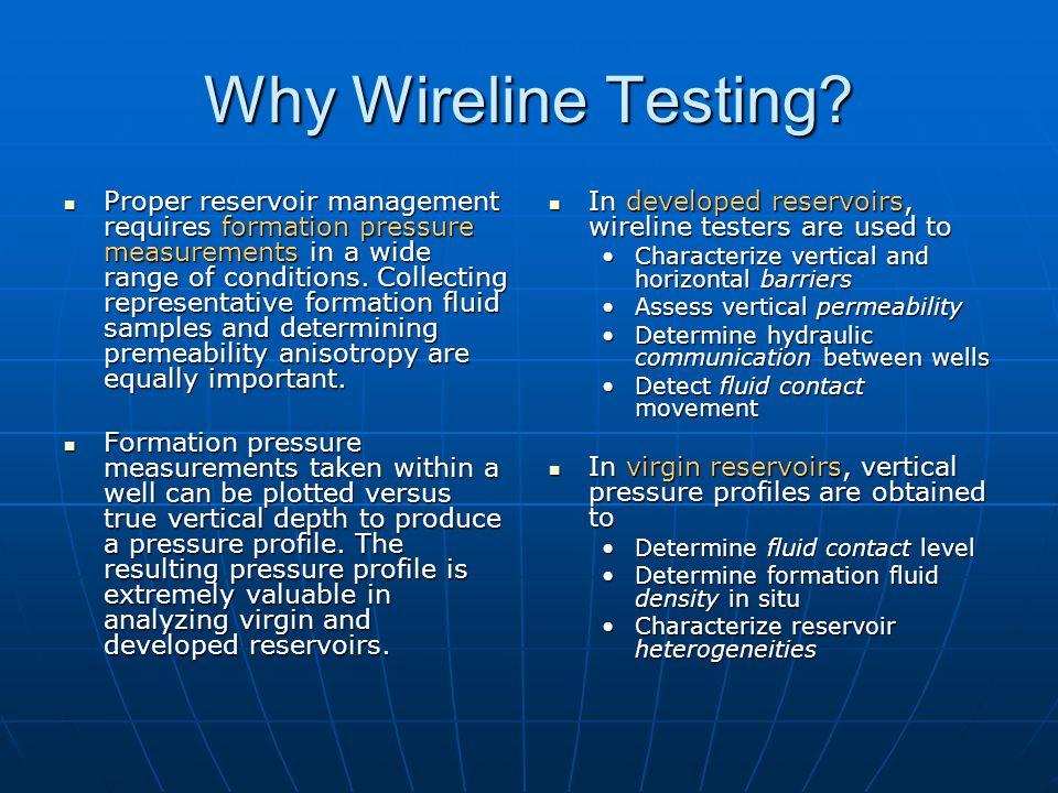 Why Wireline Testing