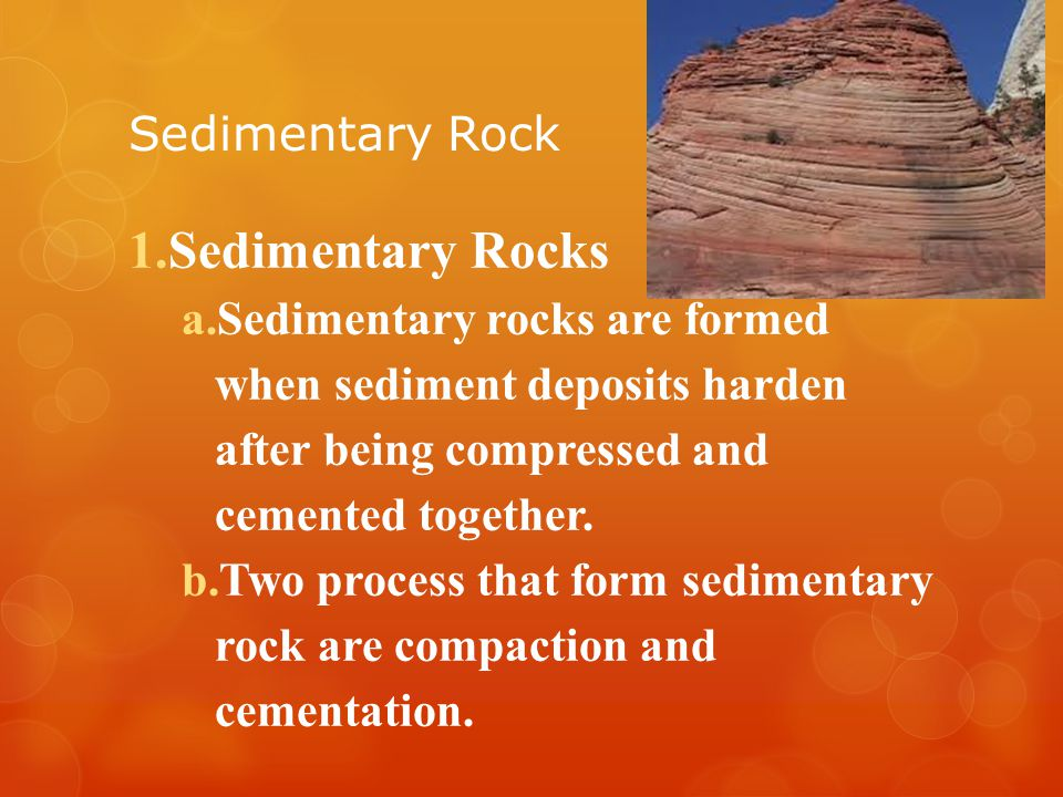 Sedimentary Rocks Sedimentary Rock