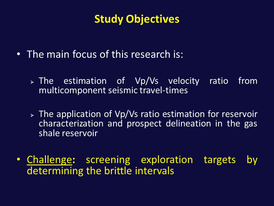 Study Objectives The main focus of this research is: