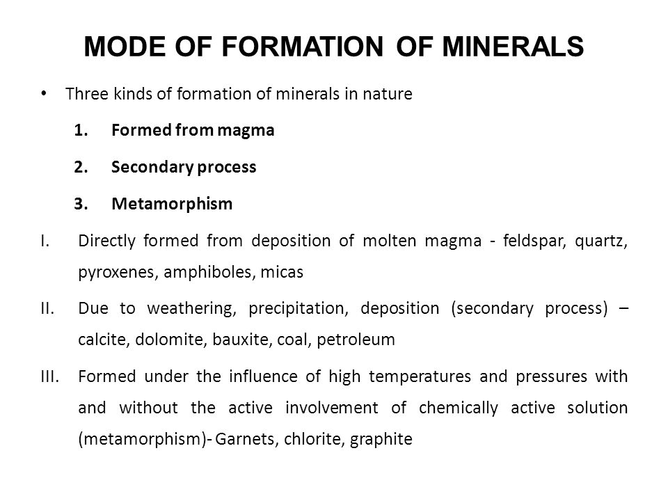 MODE OF FORMATION OF MINERALS