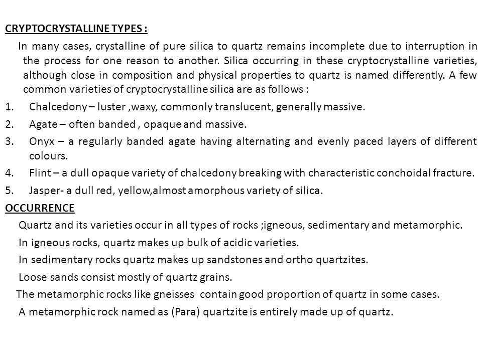CRYPTOCRYSTALLINE TYPES :