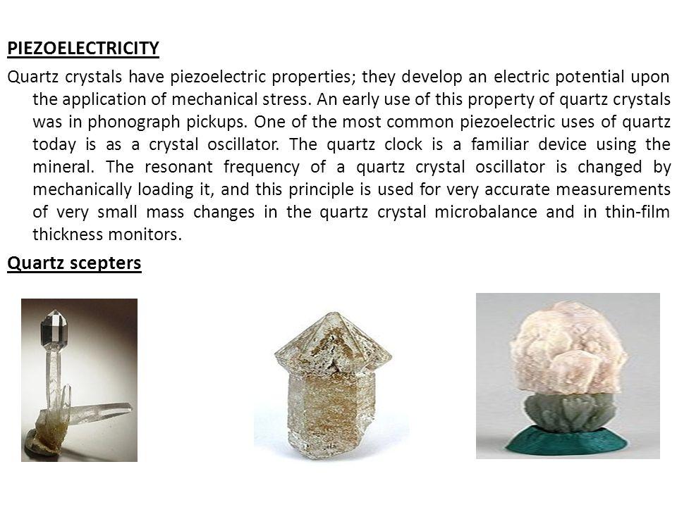 PIEZOELECTRICITY Quartz scepters