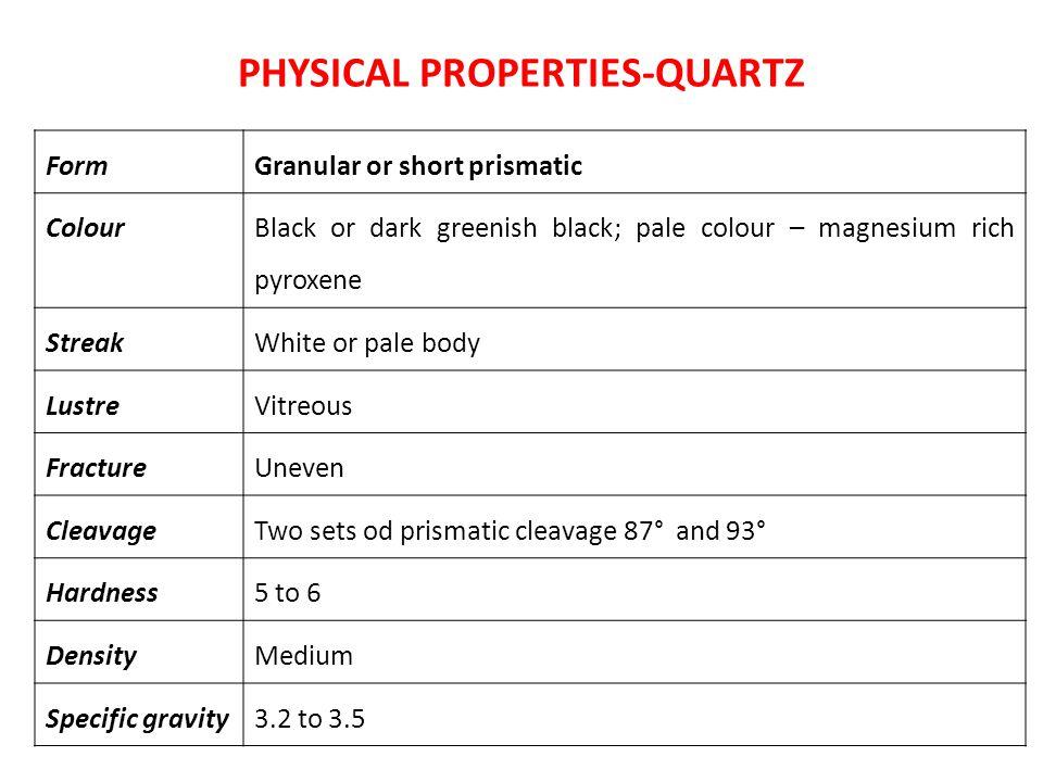PHYSICAL PROPERTIES-QUARTZ