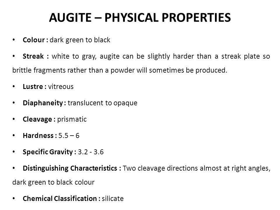 AUGITE – PHYSICAL PROPERTIES
