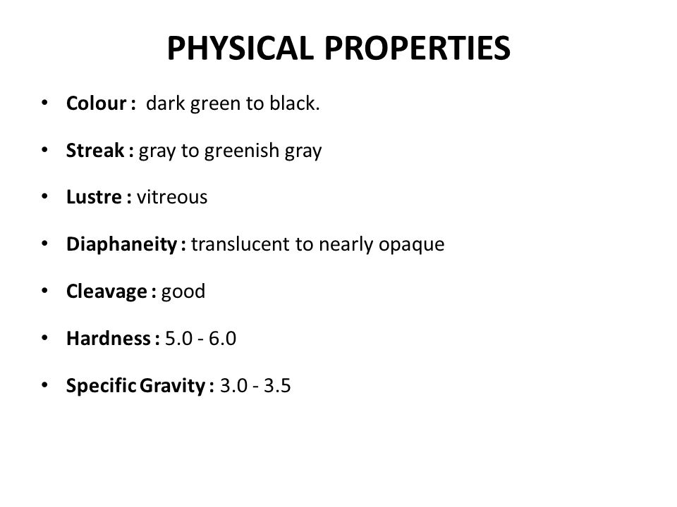 PHYSICAL PROPERTIES Colour : dark green to black.