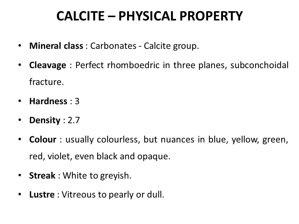 CALCITE – PHYSICAL PROPERTY