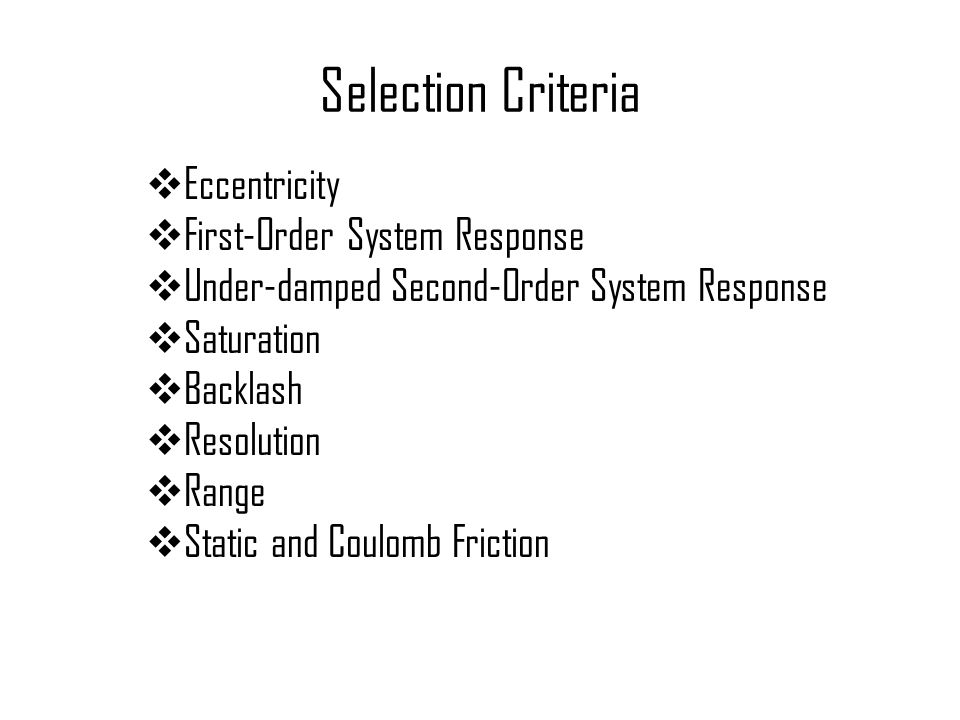 Selection Criteria Eccentricity First-Order System Response